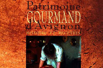 livre sur le patrimoine culinaire d'Avignon